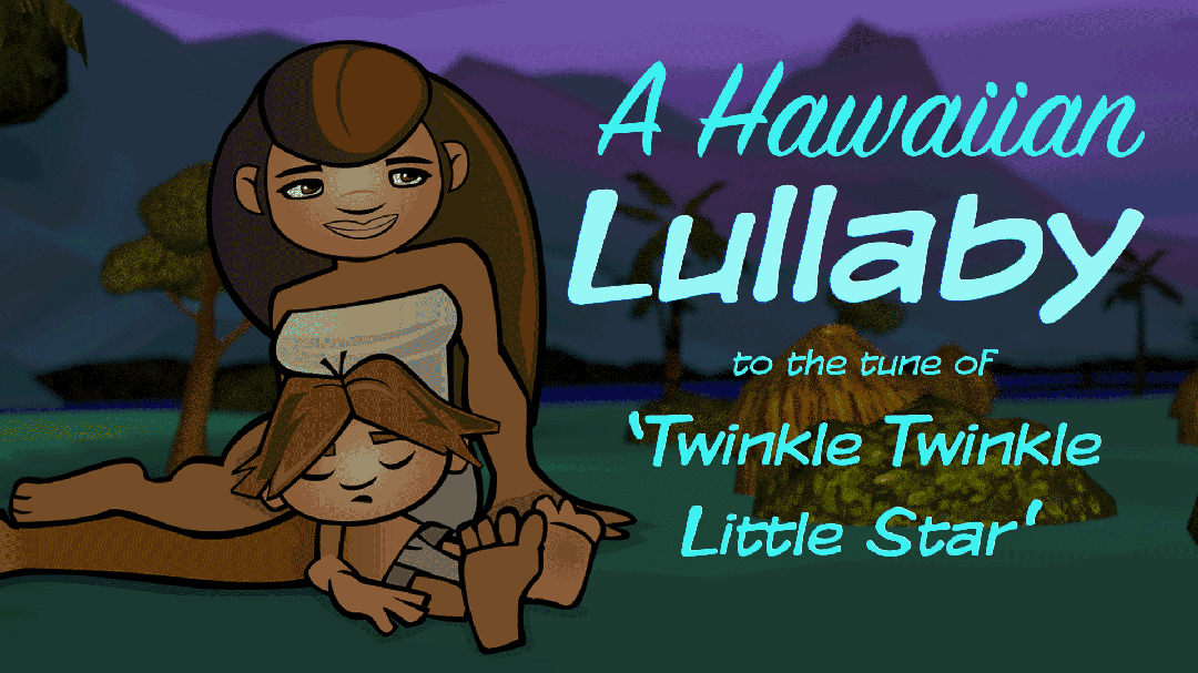 A HAWAIIAN LULLABY